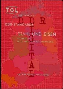 DDR-Standards; Stahl und Eisen, Technische Güte- und Lieferbedingungen