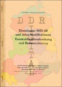 Dieselmotor SMD-60 und seine Modifikationen Konstruktionsbeschreibung und Bedienanleitung