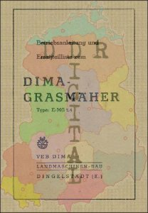 Betriebsanleitung und Ersatzteilliste zum Dima-Grasmäher Type E/MG 1,4