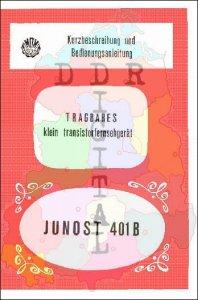 Kurzbeschreibung und Bedienungsanleitung tragbares klein transistorfernsehgerät JUNOST 401 B