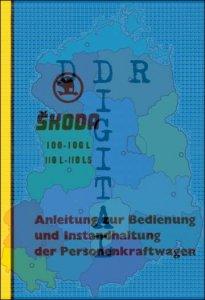 Anleitung zur Bedienung und Instandhaltung der Personenkraftwagen Skoda 100-100 L 110 L-110 LS