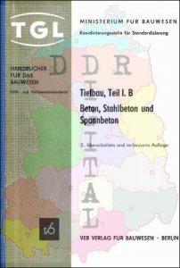 Beton, Stahlbeton und Spannbeton, Handbuch für das Bauwesen