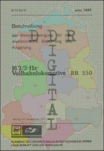 Beschreibung der Stromversorgung für die elektronische Steuerung und Regelung 16 2/3-Hz-Vollbahnlokomotive BR 250