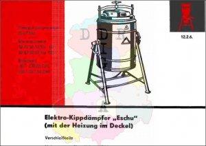"""Elektro-Kippdämpfer """"Eschu"""" (mit der Heizung im Deckel)"""
