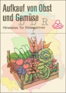 Aufkauf von Obst und Gemüse, Hinweise für Kleingärtner